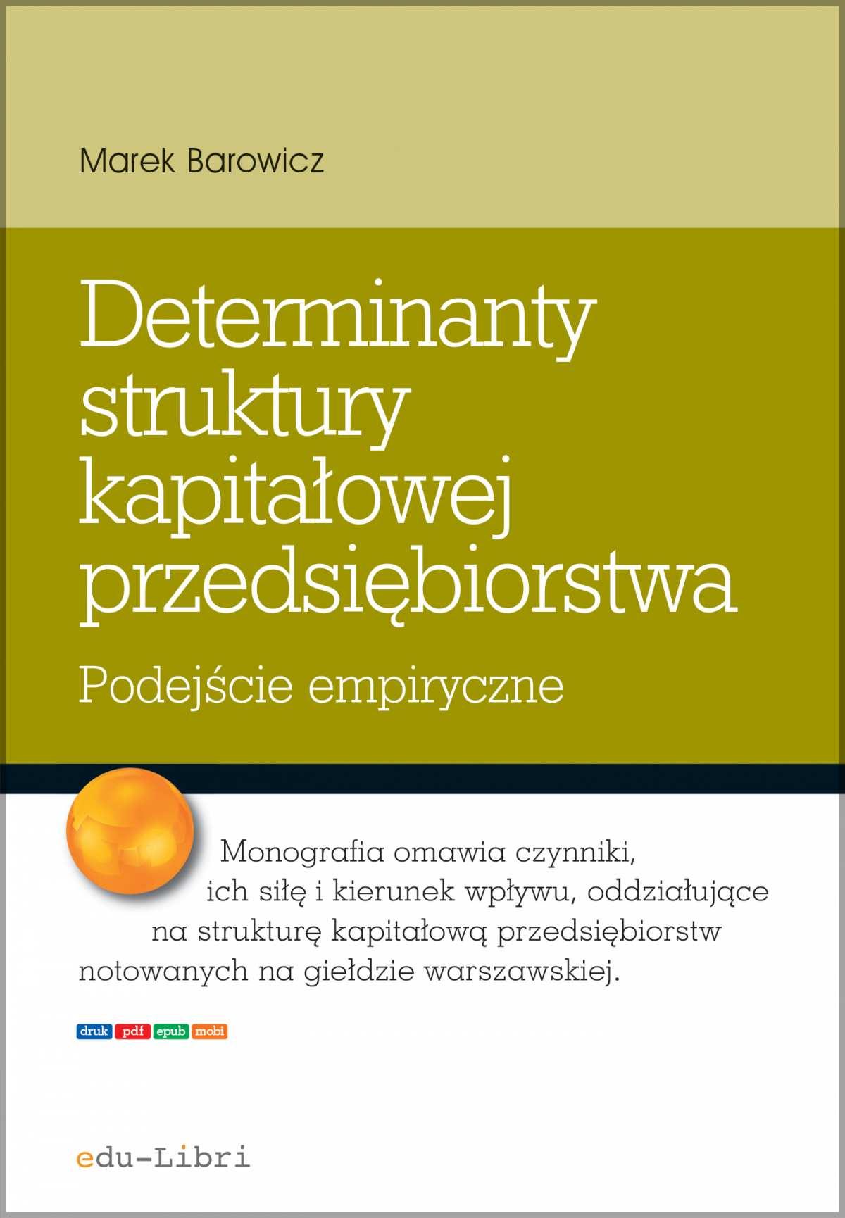 Determinanty struktury kapitałowej przedsiębiorstwa - Ebook (Książka PDF) do pobrania w formacie PDF
