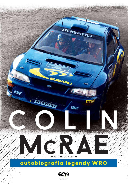 Colin McRae. Autobiografia legendy WRC - Ebook (Książka EPUB) do pobrania w formacie EPUB