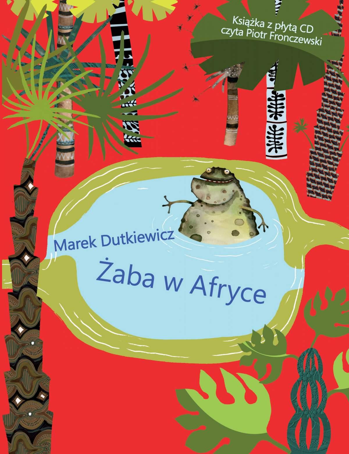 Żaba w Afryce. Wiersze dla dzieci - Ebook (Książka na Kindle) do pobrania w formacie MOBI