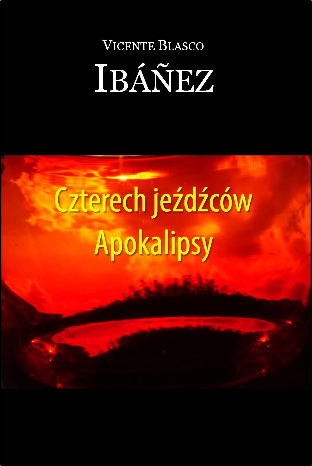 Czterech jeźdźców Apokalipsy - Ebook (Książka EPUB) do pobrania w formacie EPUB