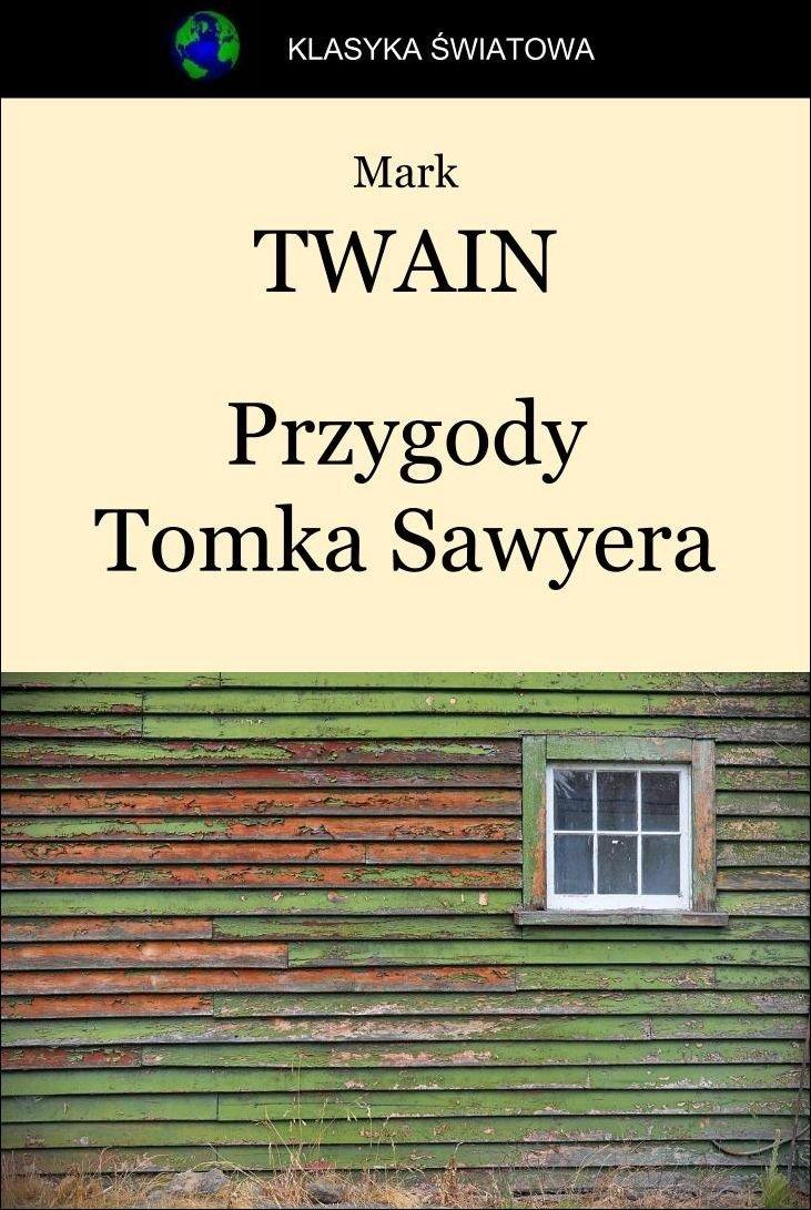 Przygody Tomka Sawyera - Ebook (Książka EPUB) do pobrania w formacie EPUB