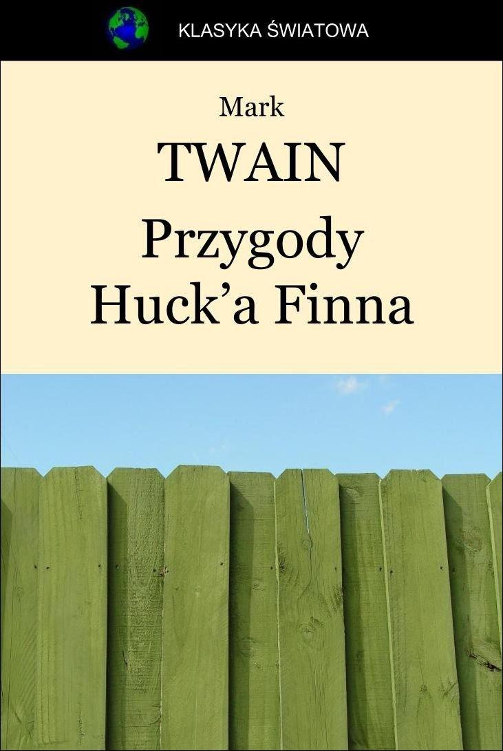 Przygody Huck'a Finna - Ebook (Książka EPUB) do pobrania w formacie EPUB