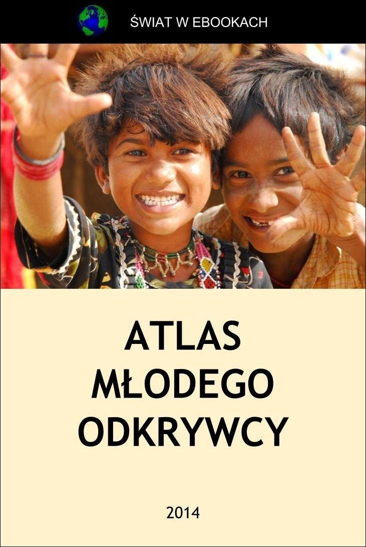Atlas młodego odkrywcy - Ebook (Książka EPUB) do pobrania w formacie EPUB
