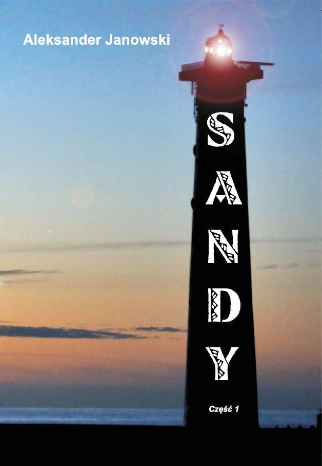 Sandy. Część 1 - Ebook (Książka EPUB) do pobrania w formacie EPUB