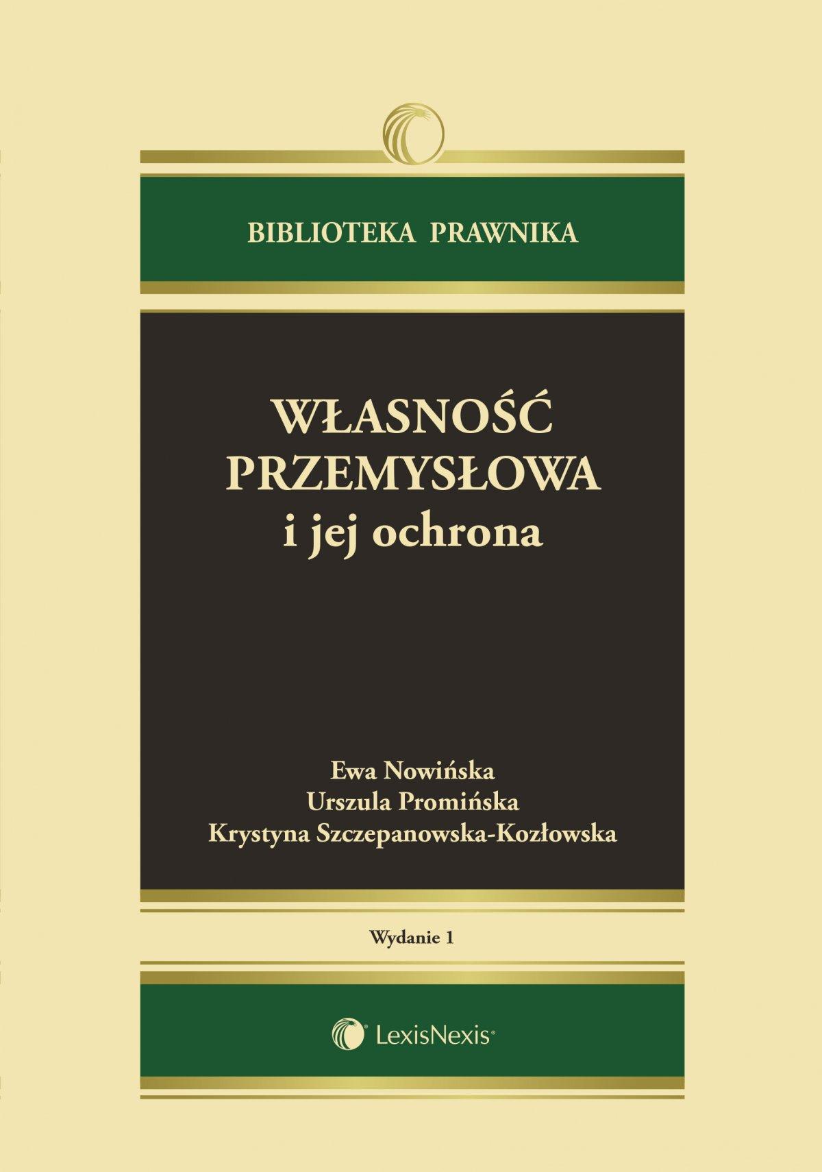 Własność przemysłowa i jej ochrona. Wydanie 1 - Ebook (Książka EPUB) do pobrania w formacie EPUB