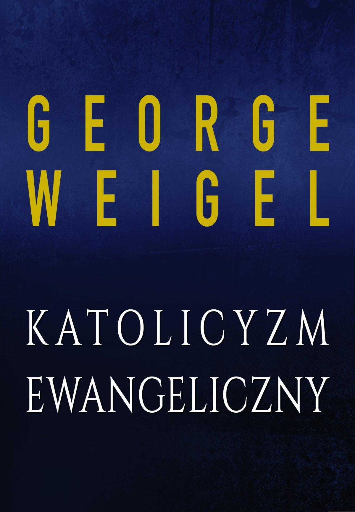 Katolicyzm ewangeliczny - Ebook (Książka EPUB) do pobrania w formacie EPUB