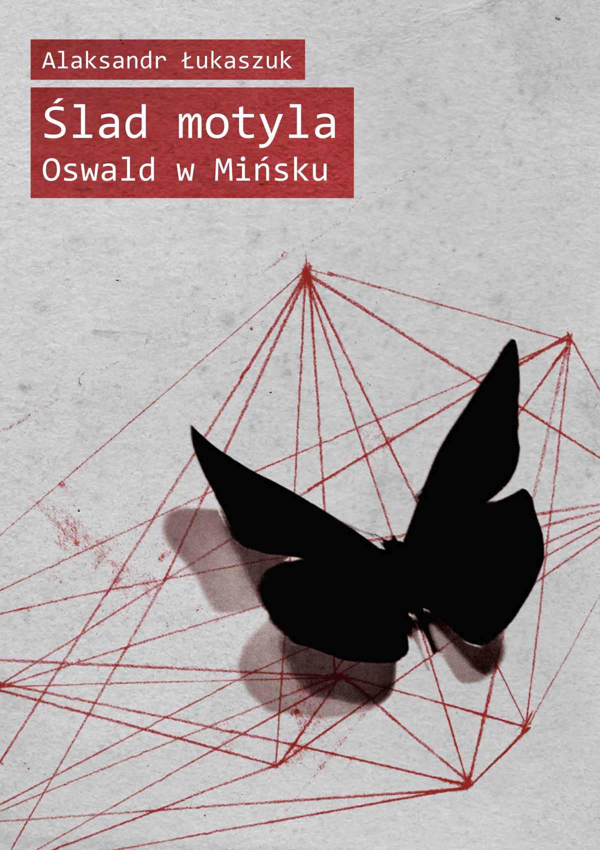 Ślad motyla. Oswald w Mińsku - Ebook (Książka EPUB) do pobrania w formacie EPUB