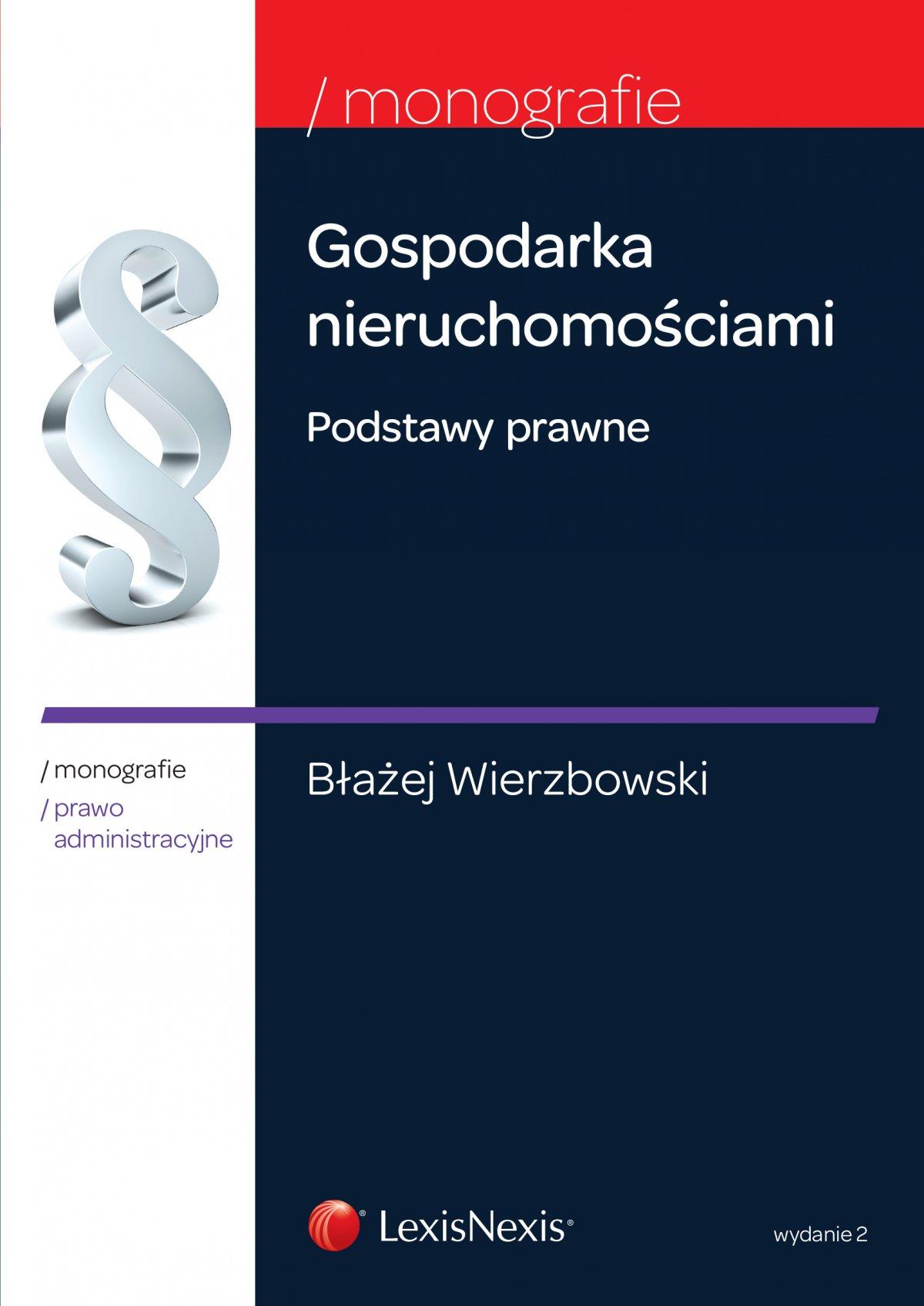 Gospodarka nieruchomościami. Podstawy prawne. Wydanie 2 - Ebook (Książka EPUB) do pobrania w formacie EPUB