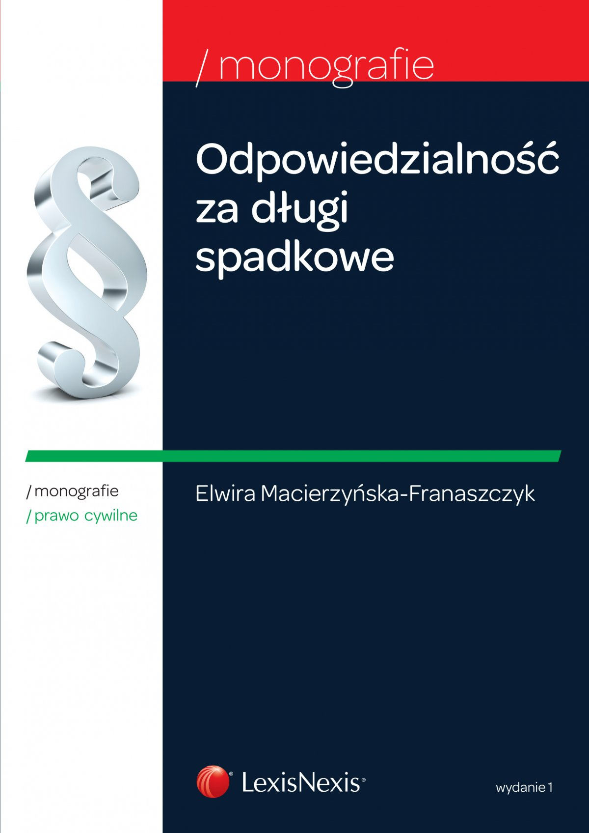 Odpowiedzialność za długi spadkowe. Wydanie 1 - Ebook (Książka EPUB) do pobrania w formacie EPUB