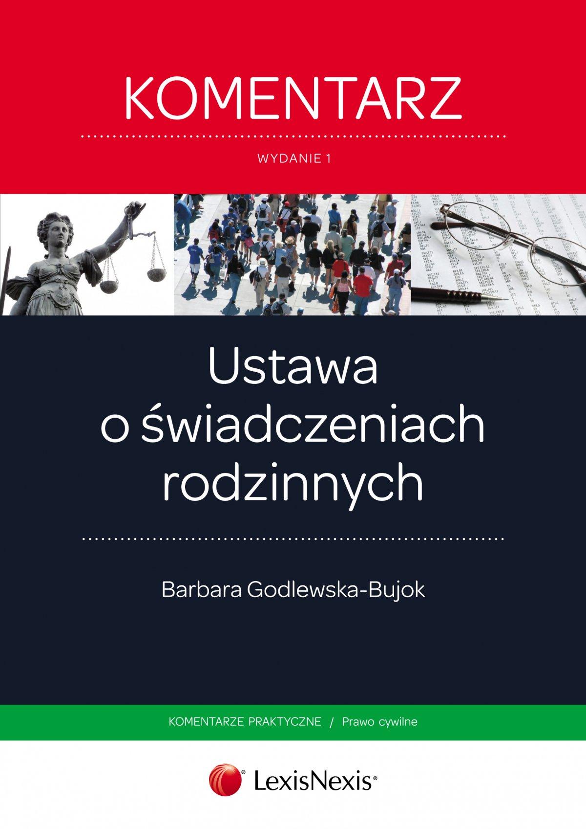 Ustawa o świadczeniach rodzinnych. Komentarz praktyczny. Wydanie 1 - Ebook (Książka EPUB) do pobrania w formacie EPUB