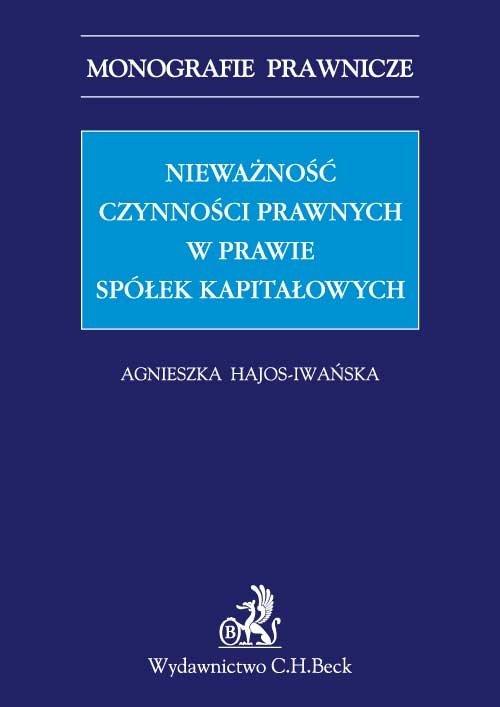 Nieważność czynności prawnych w prawie spółek kapitałowych - Ebook (Książka PDF) do pobrania w formacie PDF