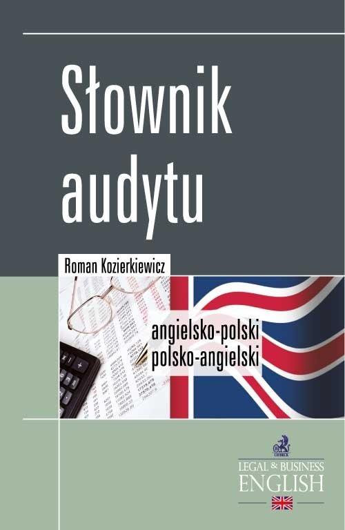 Słownik audytu. Angielsko-polski/Polsko-angielski - Ebook (Książka PDF) do pobrania w formacie PDF