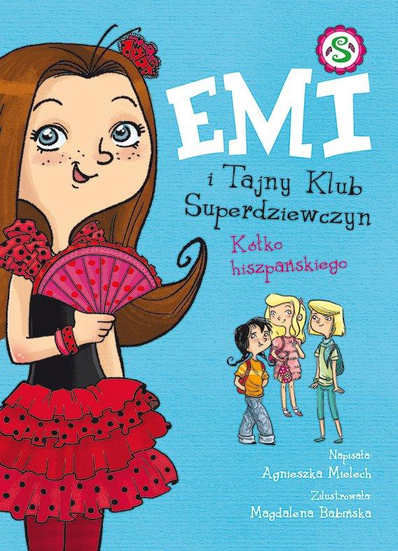 Emi i Tajny Klub Superdziewczyn. Kółko hiszpańskiego - Ebook (Książka na Kindle) do pobrania w formacie MOBI