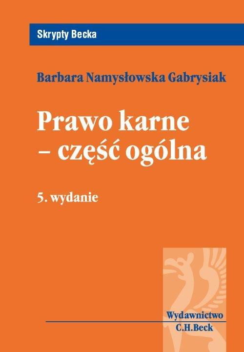 Prawo karne - część ogólna - Ebook (Książka PDF) do pobrania w formacie PDF