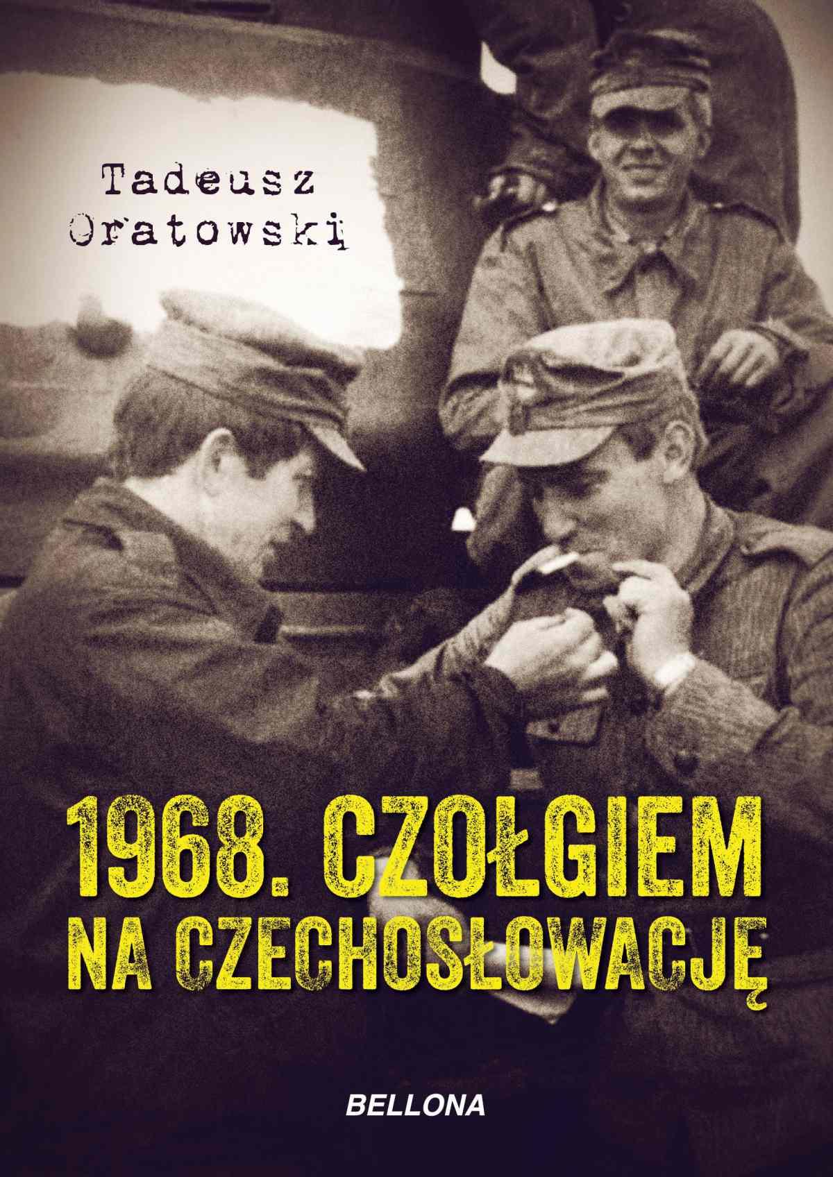 1968. Czołgiem na Czechosłowację - Ebook (Książka EPUB) do pobrania w formacie EPUB