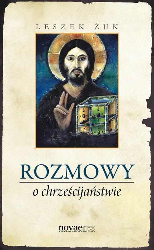 Rozmowy o chrześcijaństwie - Ebook (Książka EPUB) do pobrania w formacie EPUB