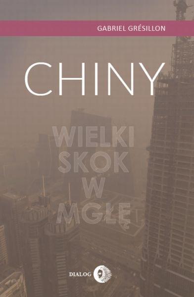 Chiny. Wielki Skok w mgłę - Ebook (Książka na Kindle) do pobrania w formacie MOBI