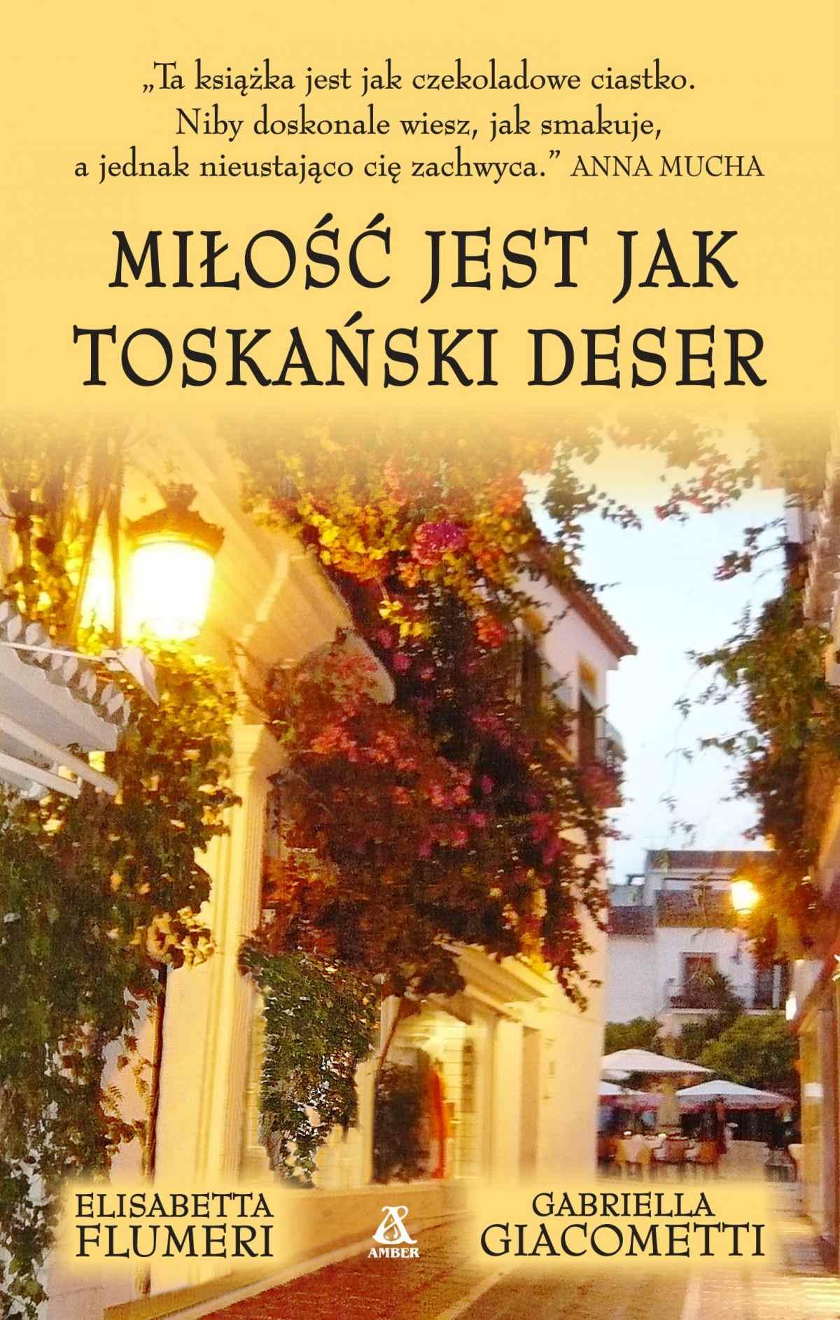Miłość jest jak toskański deser - Ebook (Książka EPUB) do pobrania w formacie EPUB