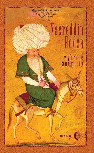 Nasreddin Hodża. Wybrane anegdoty - Ebook (Książka EPUB) do pobrania w formacie EPUB