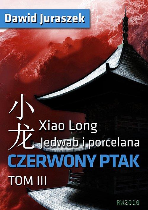 Jedwab i porcelana: Czerwony ptak - Ebook (Książka EPUB) do pobrania w formacie EPUB