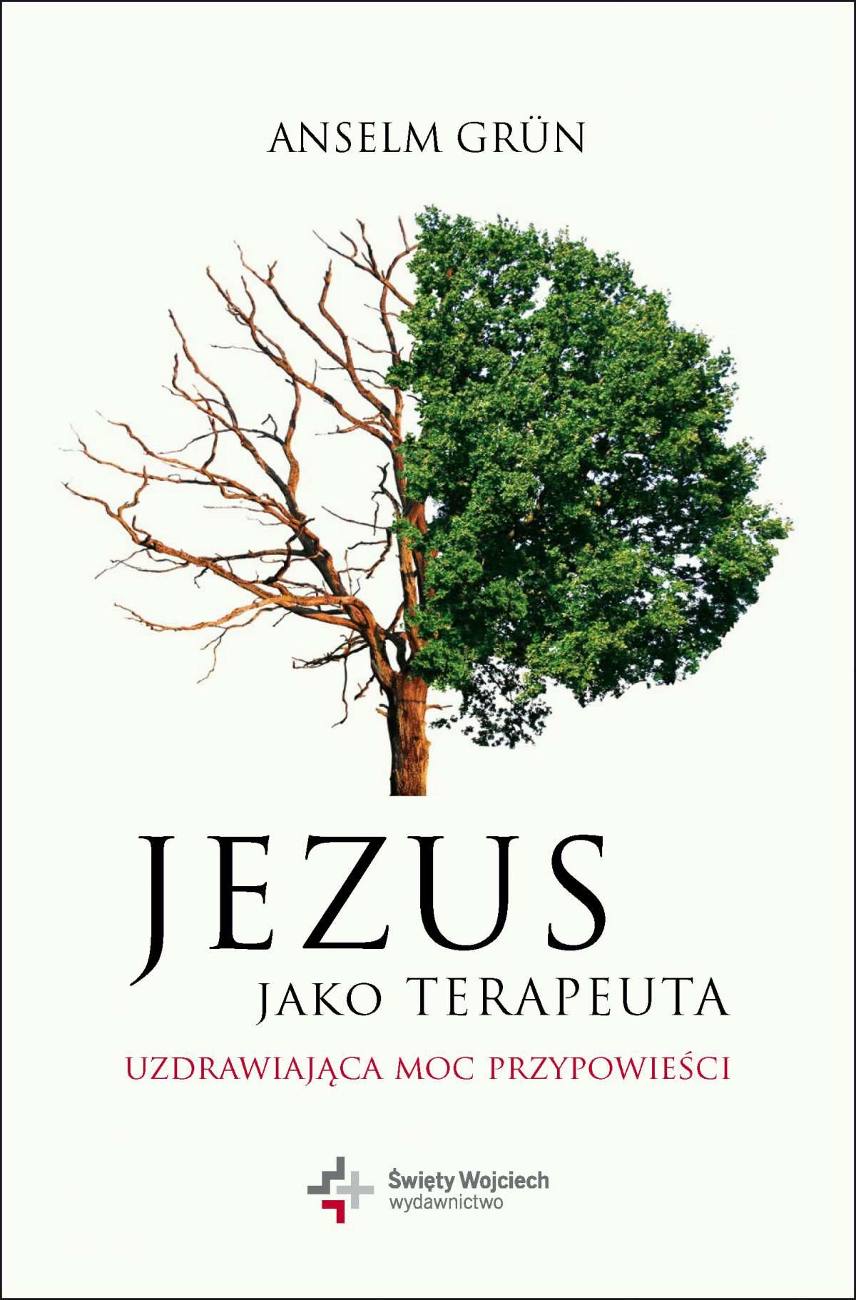 Jezus jako terapeuta. Uzdrawiająca moc przypowieści - Ebook (Książka na Kindle) do pobrania w formacie MOBI