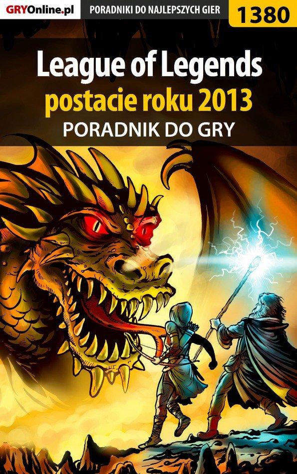 League of Legends postacie roku 2013 - poradnik do gry - Ebook (Książka PDF) do pobrania w formacie PDF