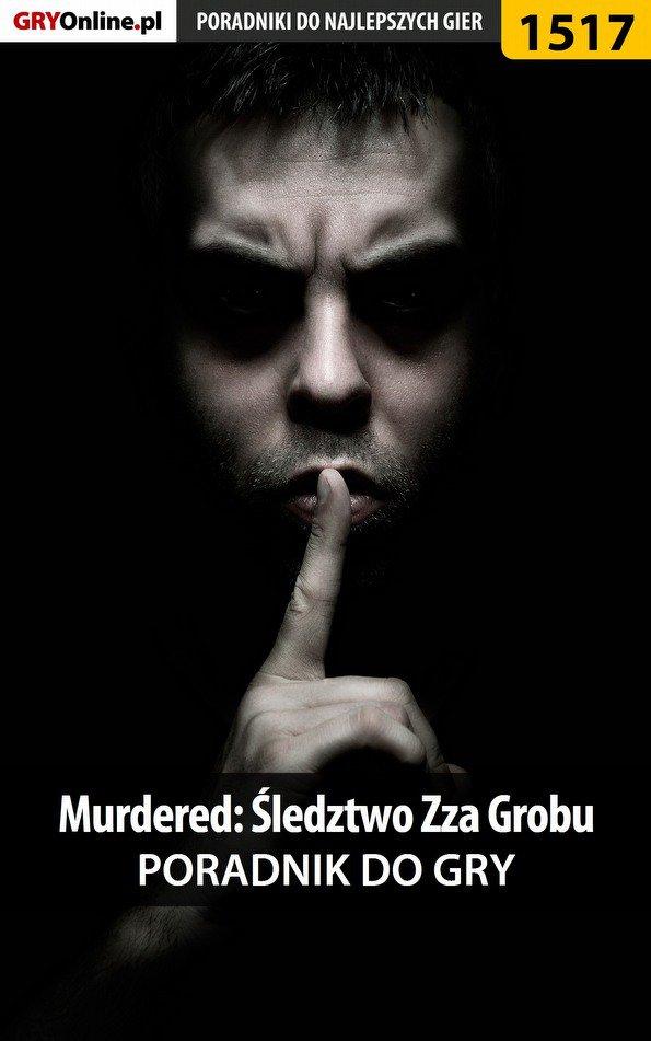 Murdered: Śledztwo Zza Grobu - poradnik do gry - Ebook (Książka PDF) do pobrania w formacie PDF