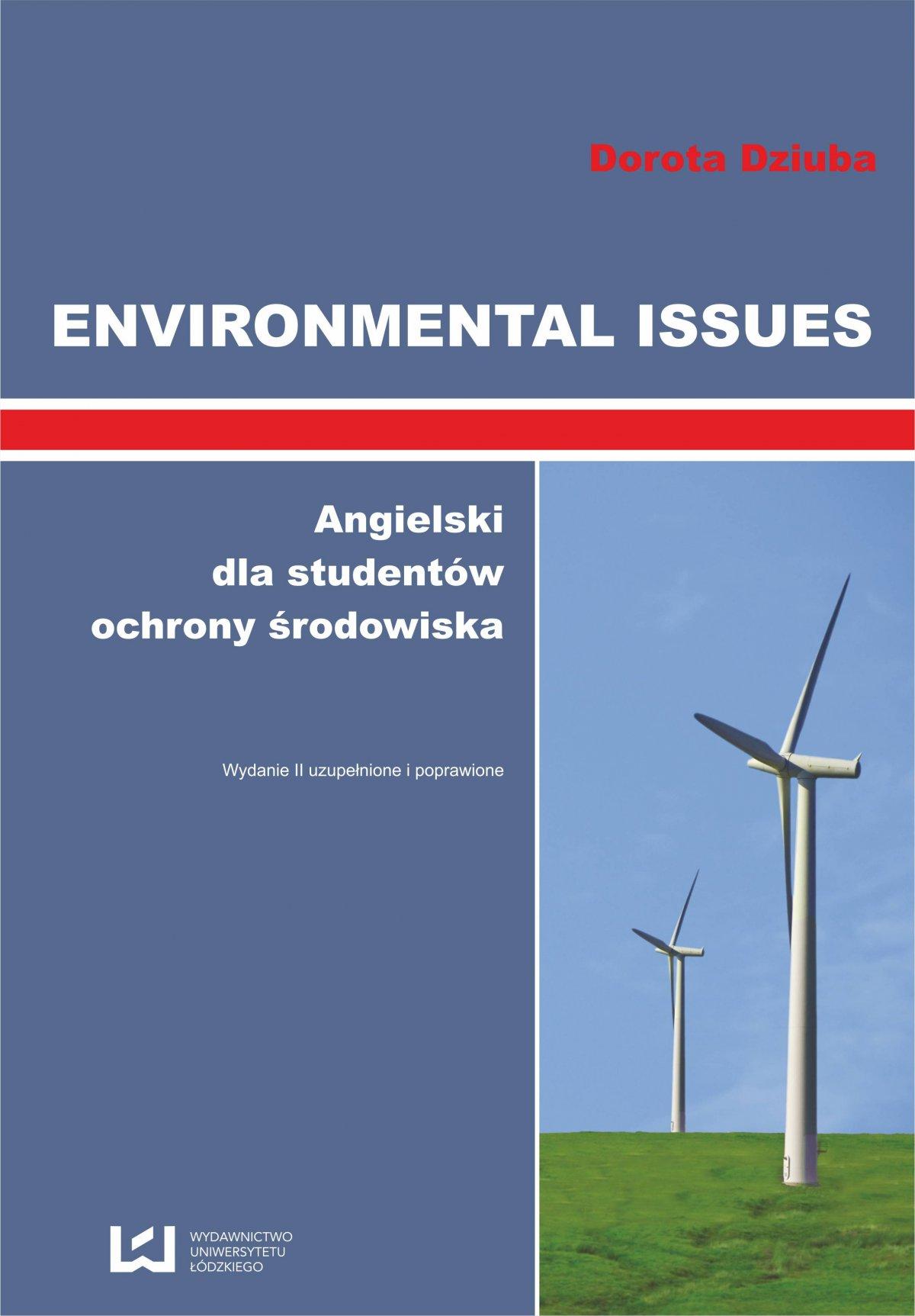 Environmental Issues. Angielski dla studentów ochrony środowiska - Ebook (Książka PDF) do pobrania w formacie PDF