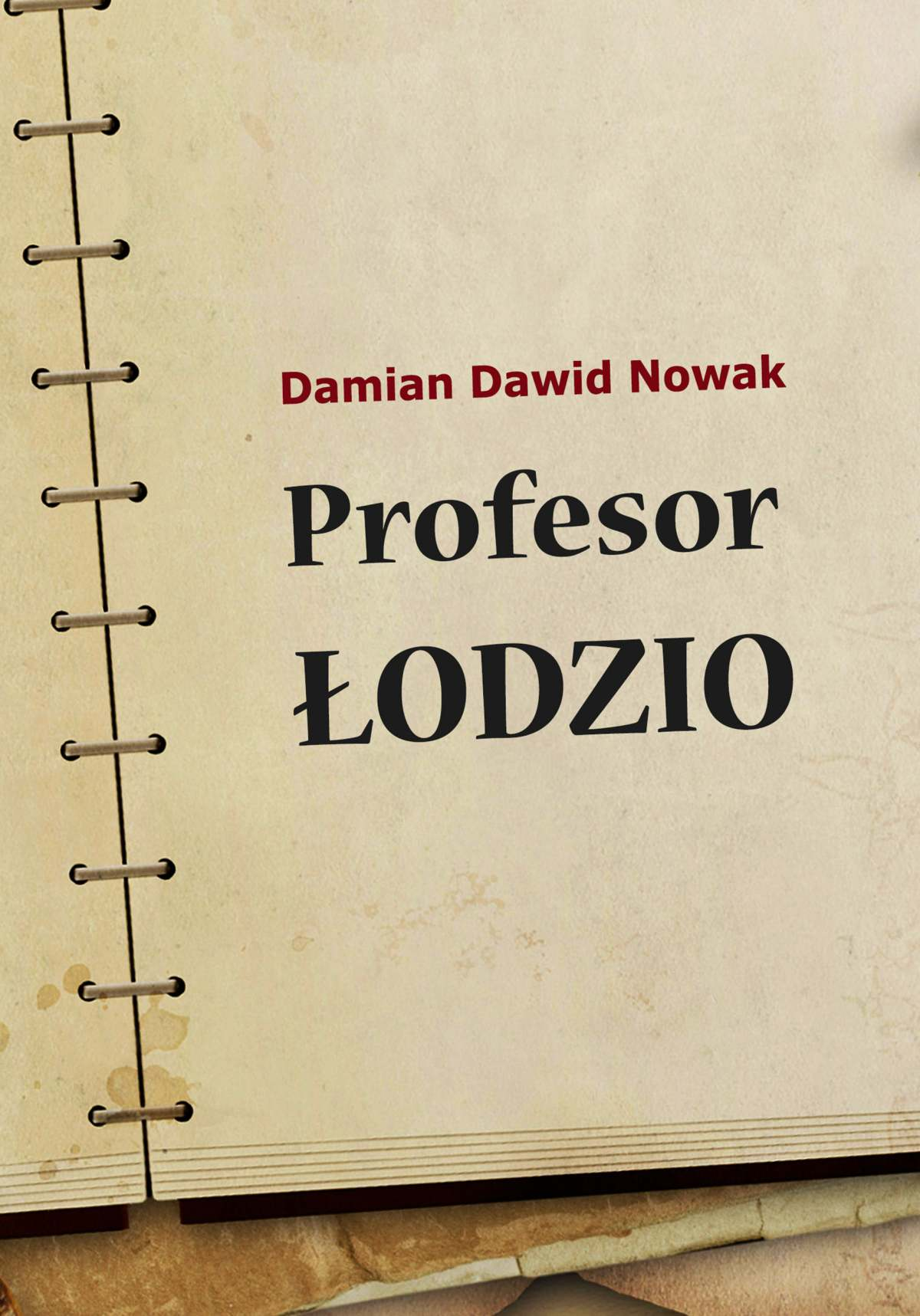 Profesor Łodzio - Ebook (Książka EPUB) do pobrania w formacie EPUB