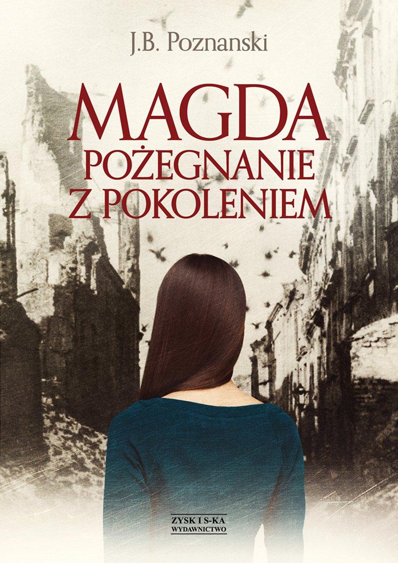 Magda. Pożegnanie z pokoleniem - Ebook (Książka na Kindle) do pobrania w formacie MOBI