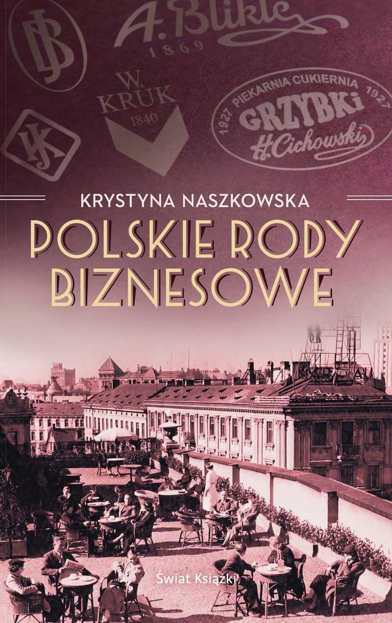 Polskie rody biznesowe - Ebook (Książka EPUB) do pobrania w formacie EPUB