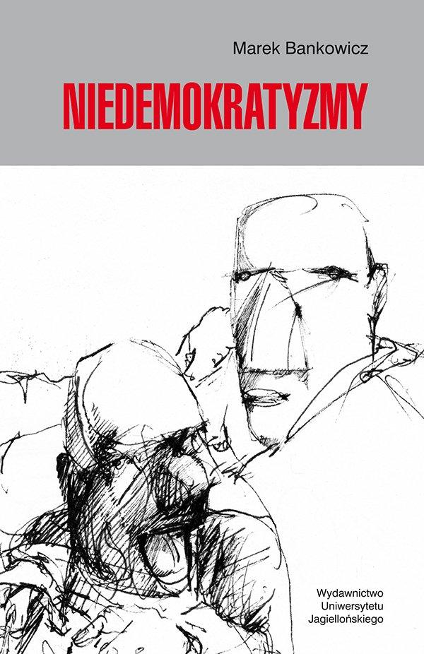 Niedemokratyzmy - Ebook (Książka PDF) do pobrania w formacie PDF