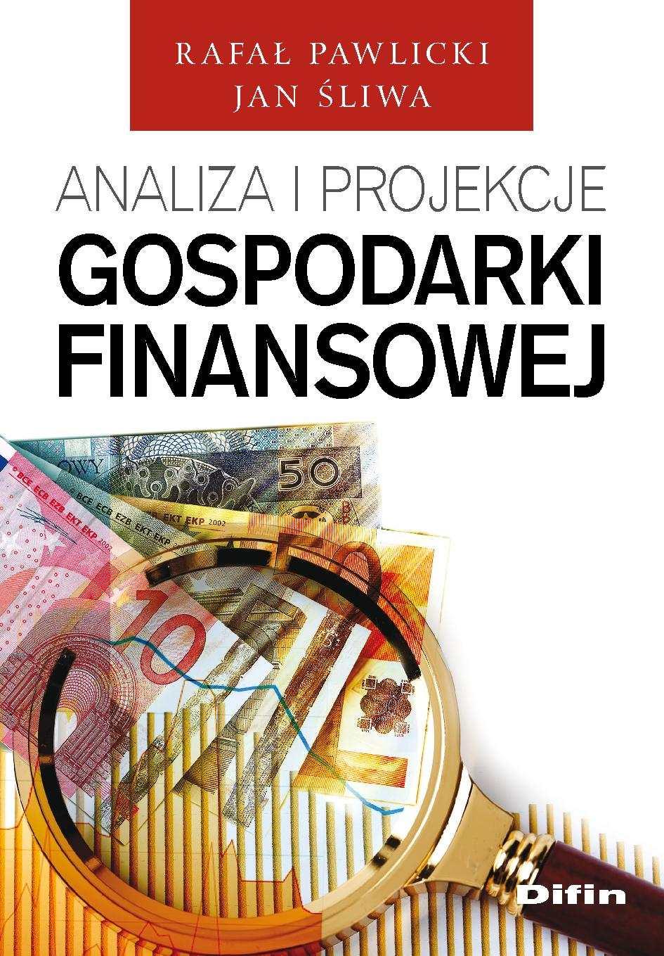 Analiza i projekcje gospodarki finansowej - Ebook (Książka PDF) do pobrania w formacie PDF