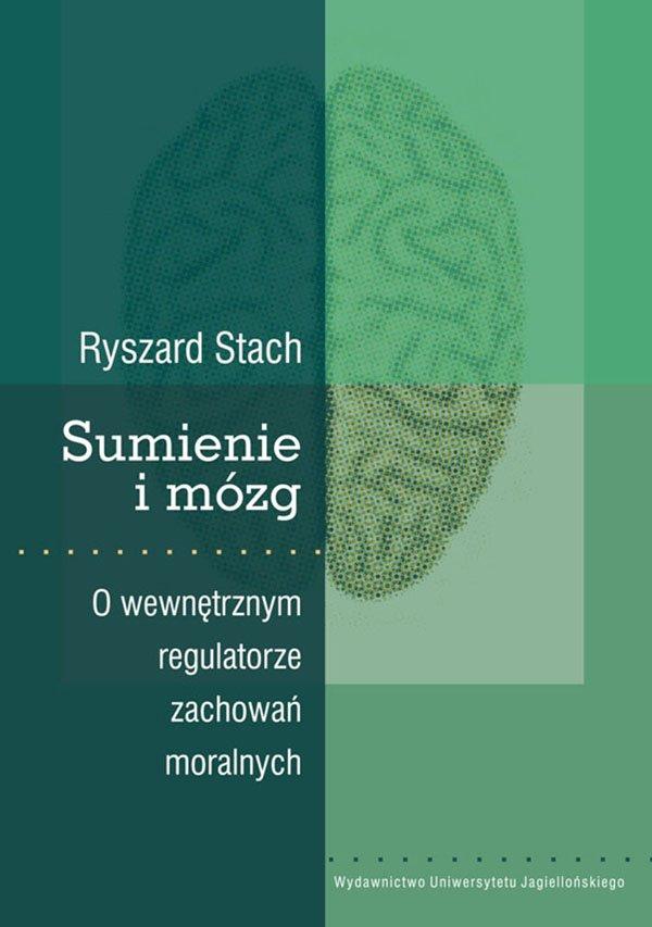 Sumienie i mózg. O wewnętrznym regulatorze zachowań moralnych - Ebook (Książka PDF) do pobrania w formacie PDF