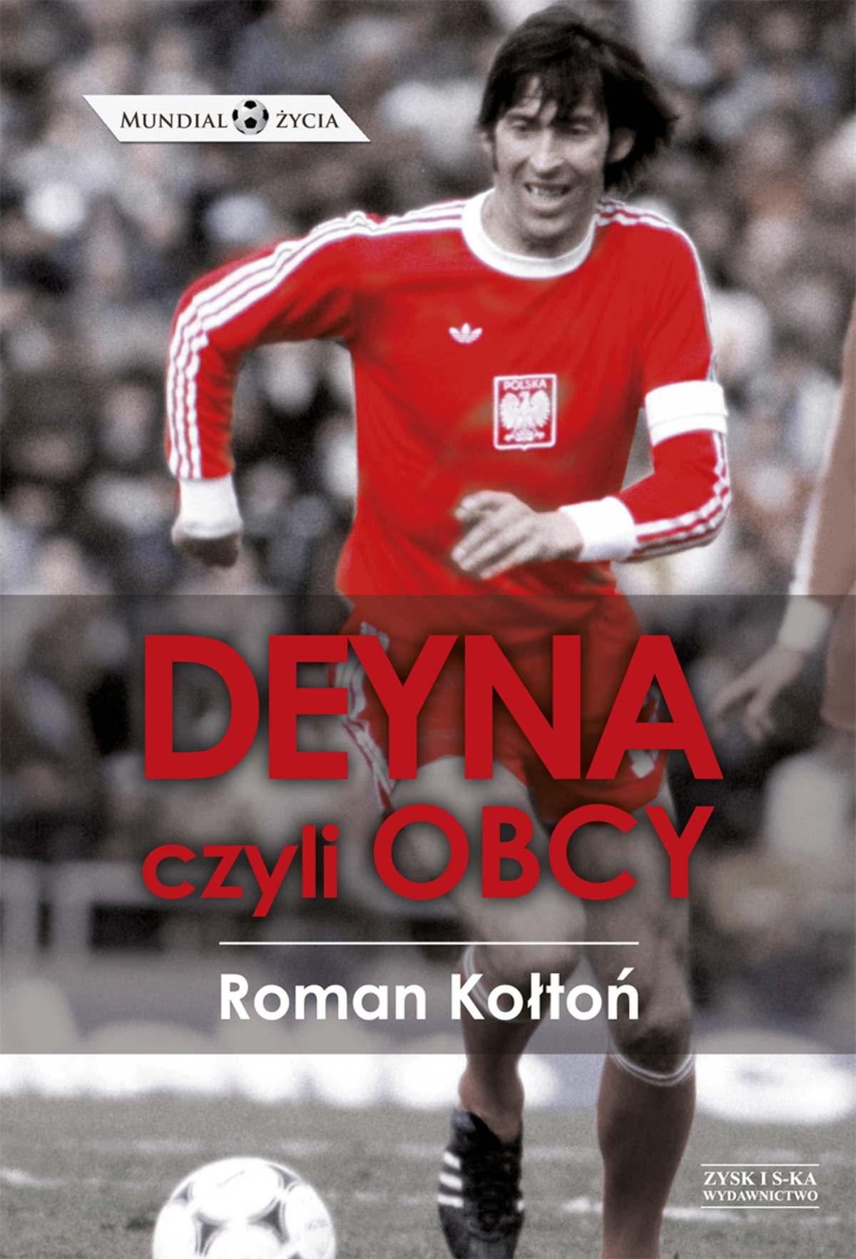 Deyna, czyli obcy - Ebook (Książka EPUB) do pobrania w formacie EPUB
