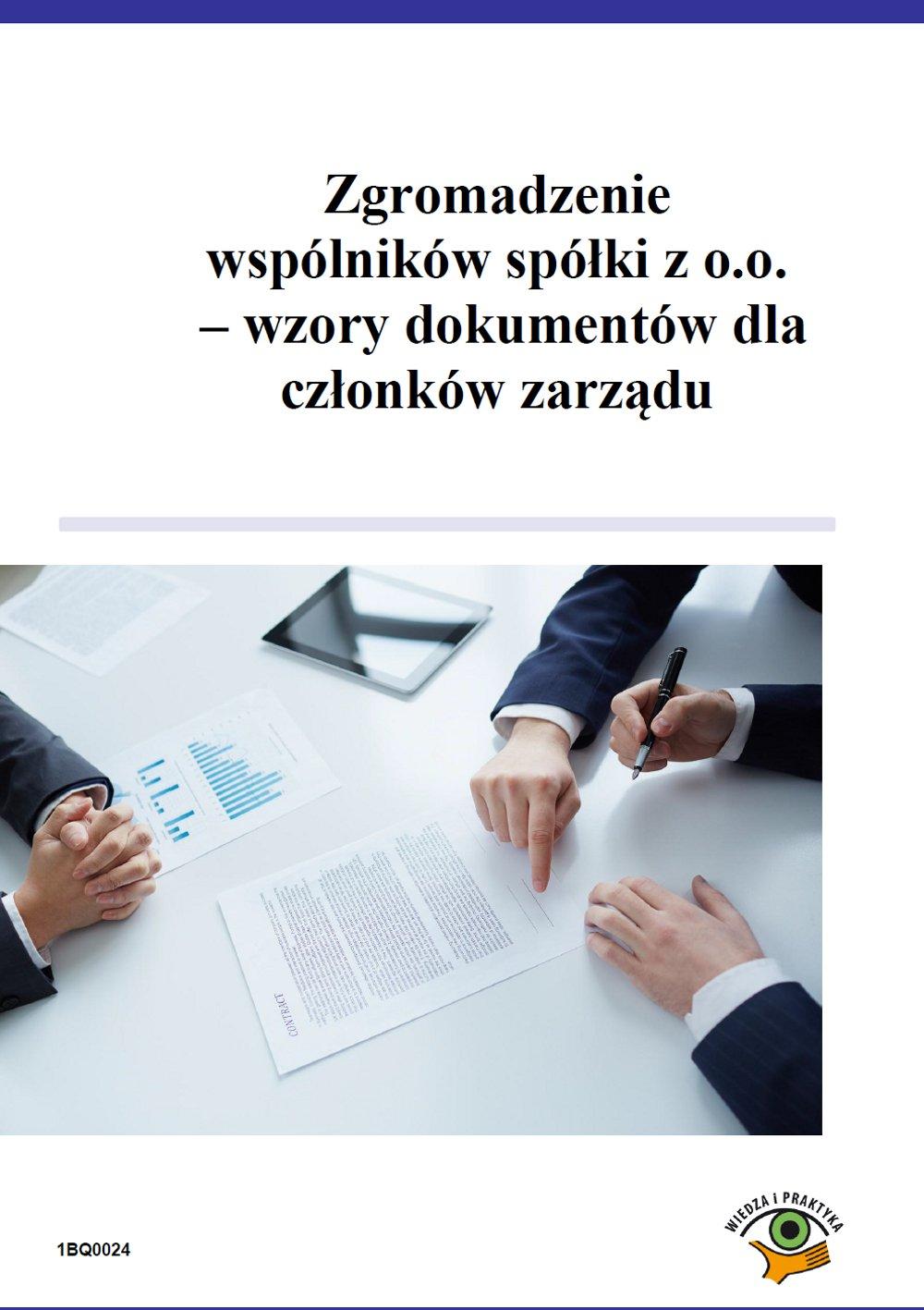 Zgromadzenie wspólników spółki z o.o. – wzory dokumentów dla członków zarządu - Ebook (Książka PDF) do pobrania w formacie PDF