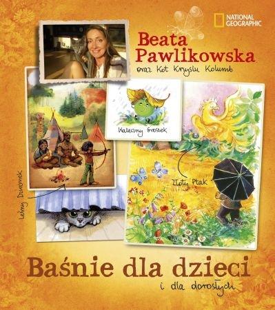 Baśnie dla dzieci i dla dorosłych Beaty Pawlikowskiej - Ebook (Książka na Kindle) do pobrania w formacie MOBI