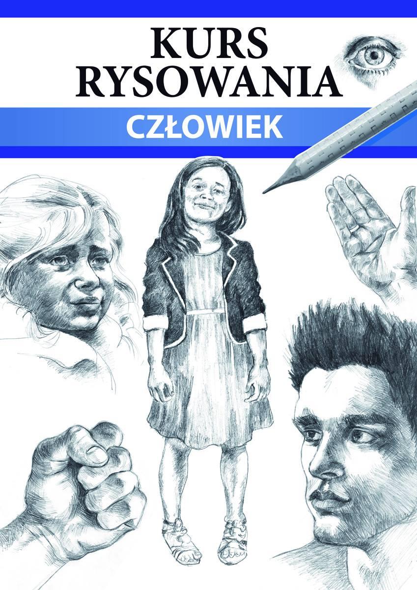 Kurs rysowania. Człowiek. Różne techniki - Ebook (Książka PDF) do pobrania w formacie PDF