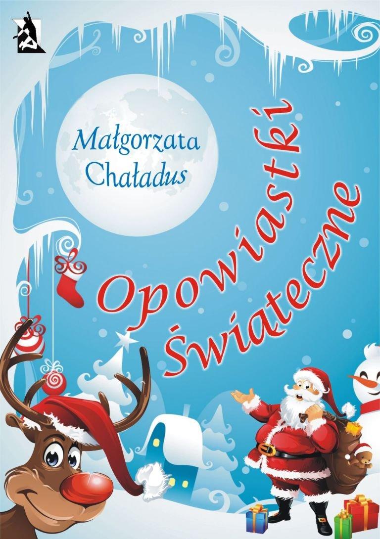 Opowiastki świąteczne - Ebook (Książka na Kindle) do pobrania w formacie MOBI