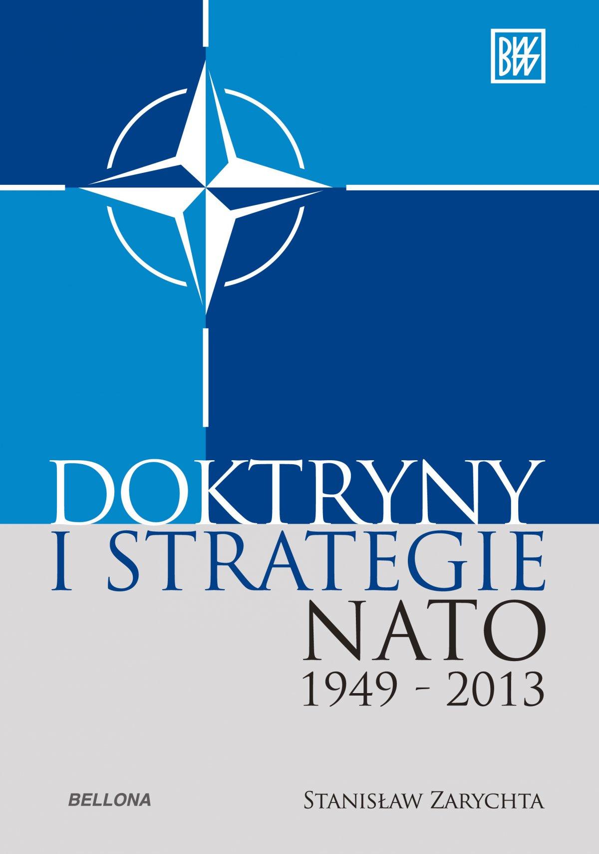 Doktryny i strategie NATO 1949-2013 - Ebook (Książka na Kindle) do pobrania w formacie MOBI