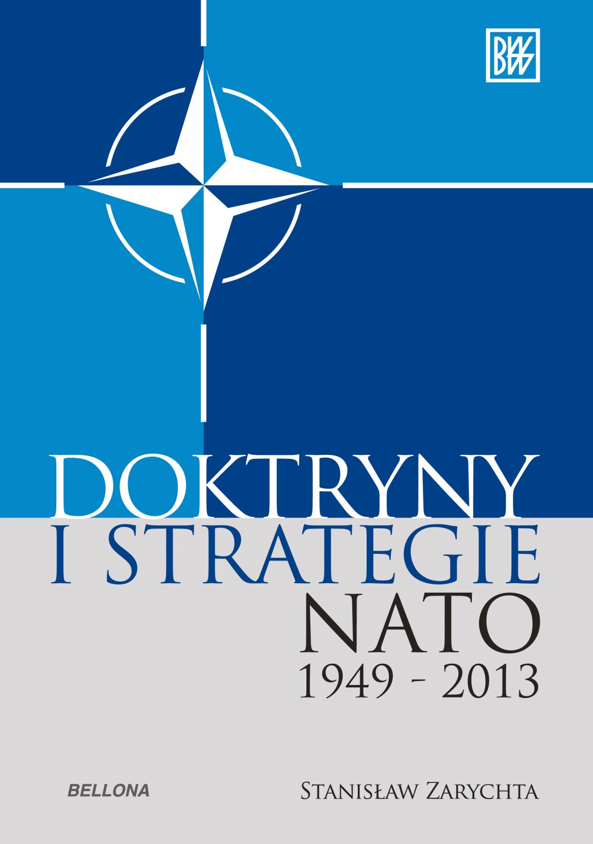 Doktryny i strategie NATO 1949-2013 - Ebook (Książka EPUB) do pobrania w formacie EPUB