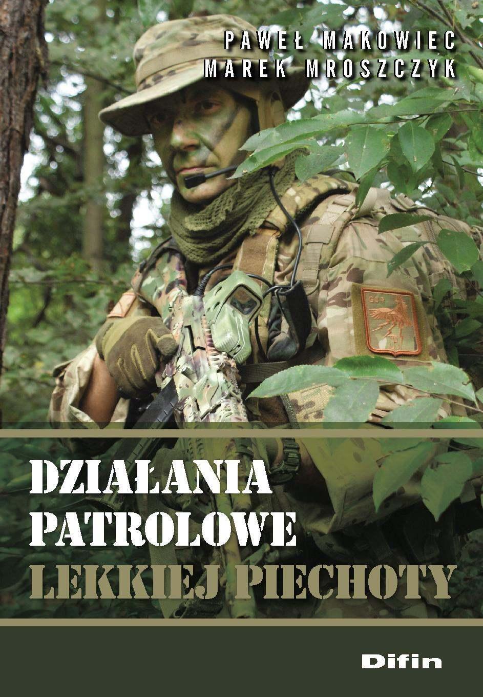 Działania patrolowe lekkiej piechoty - Ebook (Książka PDF) do pobrania w formacie PDF