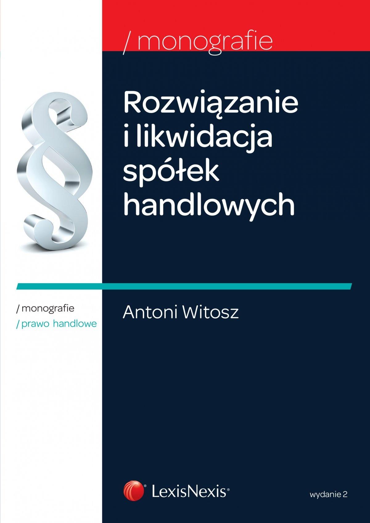 Rozwiązanie i likwidacja spółek handlowych. Wydanie 2 - Ebook (Książka EPUB) do pobrania w formacie EPUB