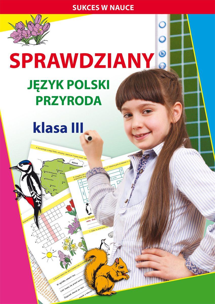 Sprawdziany. Język polski, przyroda. Klasa III - Ebook (Książka PDF) do pobrania w formacie PDF