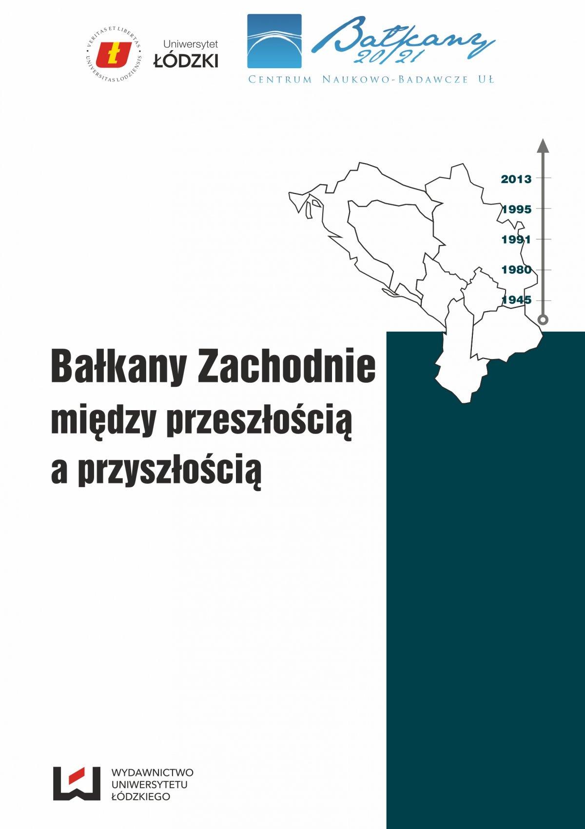 Bałkany Zachodnie między przeszłością a przyszłością - Ebook (Książka PDF) do pobrania w formacie PDF