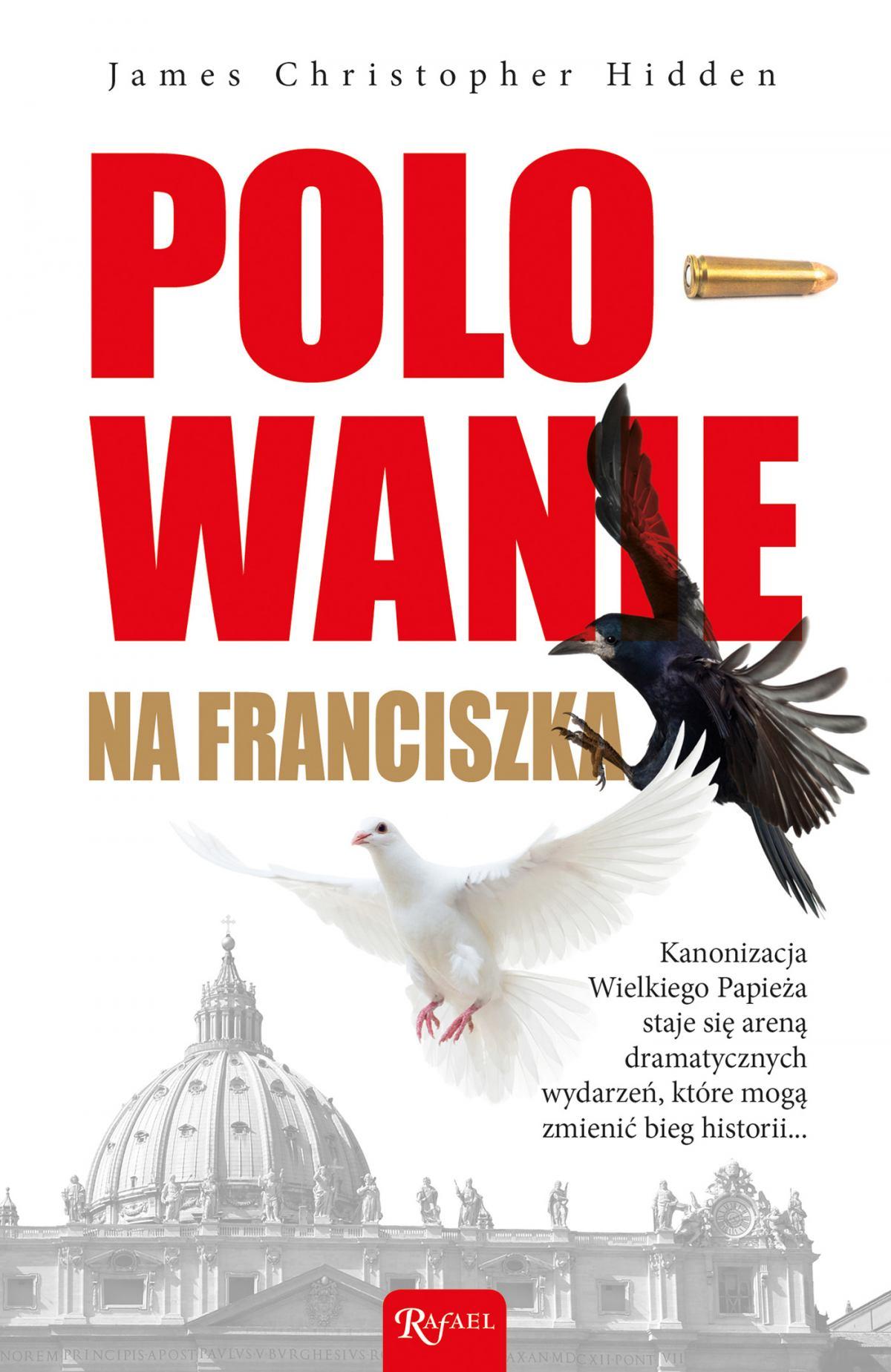 Polowanie na Franciszka - Ebook (Książka PDF) do pobrania w formacie PDF