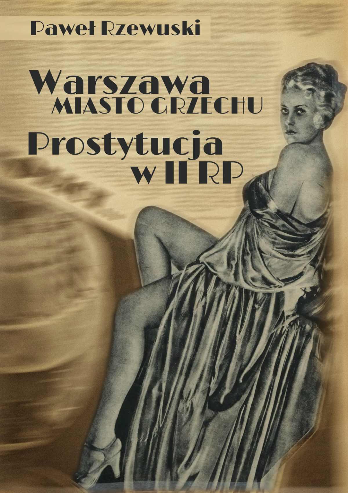 Warszawa - miasto grzechu. Prostytucja w II RP - Ebook (Książka EPUB) do pobrania w formacie EPUB