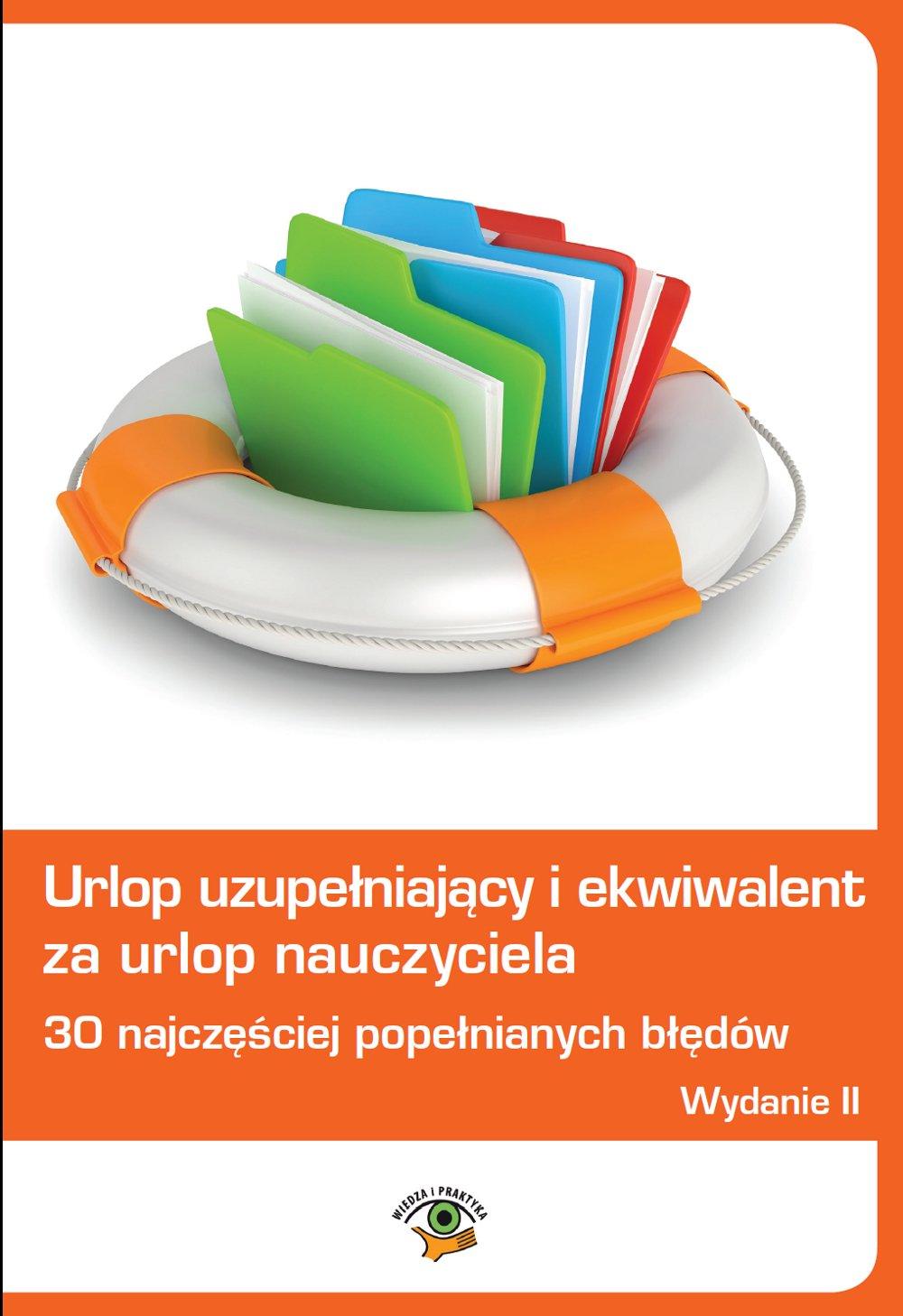 Urlop uzupełniający i ekwiwalent za urlop nauczyciela - Ebook (Książka PDF) do pobrania w formacie PDF