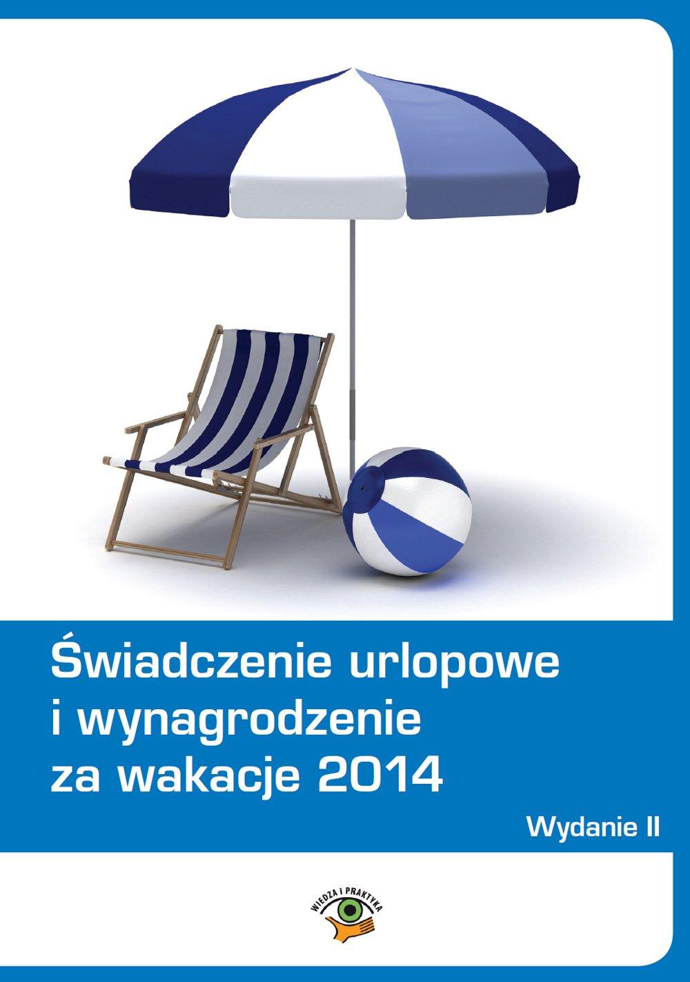 Świadczenie urlopowe i wynagrodzenie za wakacje 2014 - Ebook (Książka EPUB) do pobrania w formacie EPUB