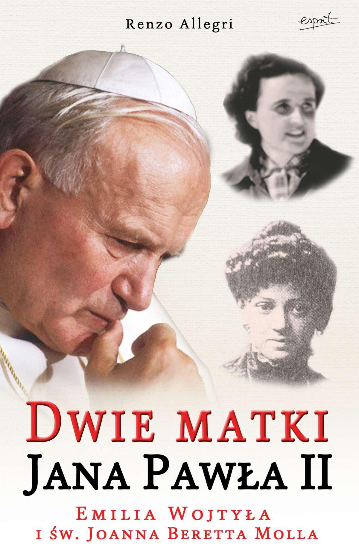 Dwie matki Jana Pawła II - Ebook (Książka EPUB) do pobrania w formacie EPUB
